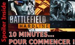 Battlefield Hardline 10 minutes pour commencer