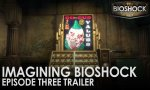 BioShock: The Collection - Deux nouvelles bandes-annonces pour Imagine BioShock
