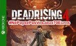 BON PLAN - Dead Rising 4 - Où le trouver pas cher (#NePayezPasVosJeux70Euros)