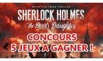 CONCOURS - Cinq jeux Sherlock Holmes: The Devil's Daughter à gagner !
