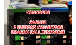 concours dragon ball xenoverse et gagnants deux trunks travel edition sont