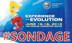 E3 2015 sondage de la semaine