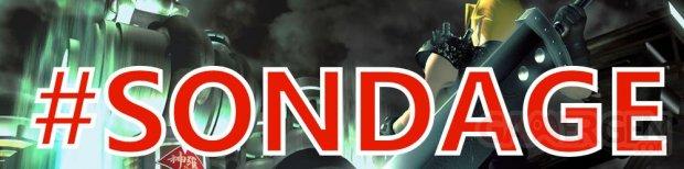 Final Fantasy VII Sondage de la semaine (3)