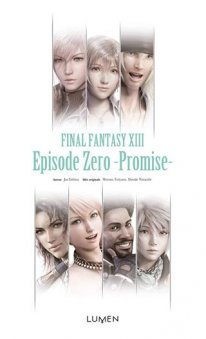 Final Fantasy XIII Episode Zero Promise 10 07 2014 cover 2