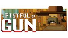 fistfulofgun-Gamergen-Indiedelasemaine