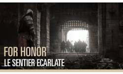 For Honor   Le sentier écarlate