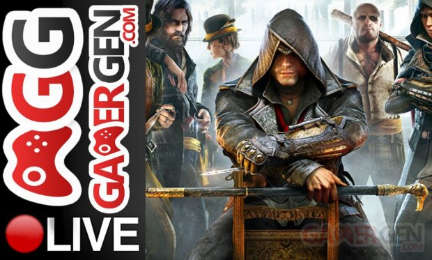 GamerGen Live Gaming Assassin's Creed Syndicate