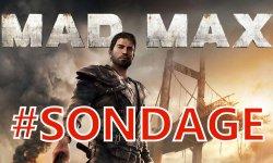 Mad Max sondage de la semaine communaute (2)