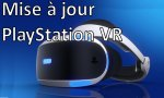 MISE A JOUR - PlayStation VR : la version 2.50 est disponible