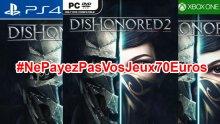 Ne Payez pas vos jeux 70 euros Dishonored 2