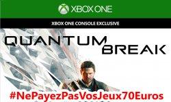 ne payez pas vos jeux 70 euros quantum break