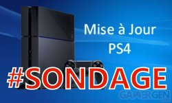 PS4 sondage de la semaine