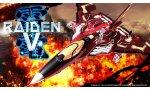 Raiden V : le shoot'em up se trouve un mois de sortie en Europe et en Amérique du Nord