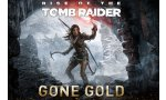 Rise of the Tomb Raider : enfin, la nouvelle aventure de Lara est gold
