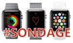 #SONDAGE DE LA SEMAINE - Apple Watch: avez-vous acheté la montre d'Apple?