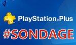 SONDAGE DE LA SEMAINE - Êtes-vous satisfaits du PlayStation Plus?