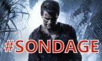 SONDAGE DE LA SEMAINE - Uncharted 4: A Thief's End - Allez-vous acheter le jeu?