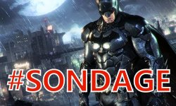 Sondage semaine Batman Arkham Knight (3)