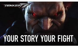 Tekken 7   PS4 XB1 PC   Your story your fight Golden Joysticks Award Trailer