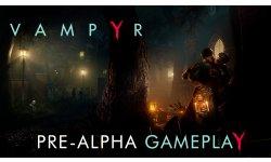 Vampyr   Pre Alpha Gameplay Trailer