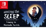 Among the Sleep : une Enhanced Edition annoncée sur Switch