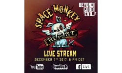Beyond Good Evil 2 Monkey Space Program 07 12 17