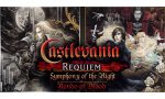Castlevania Requiem: Symphony of the Night & Rondo of Blood enfin officialisé en vidéo, daté et imagé