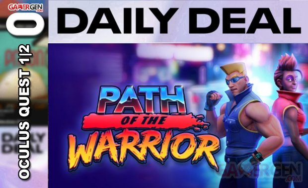 Daily Deal Oculus Quest 2021 04.03   Parth of the Warrior