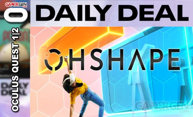 Daily Deal Oculus Quest 2021.04.07   OhShape