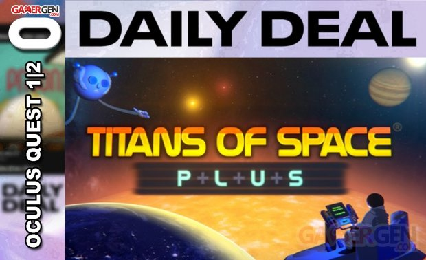 Daily Deal Oculus Quest 2021.05.06   Titans of Space plus