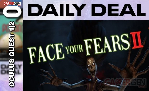Daily Deal Oculus Quest 2021.06.14   Face Your Fears II