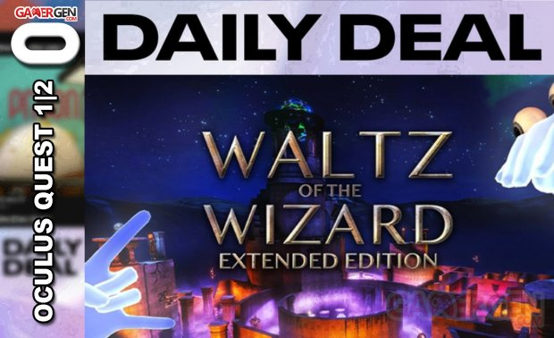 Daily Deal Oculus Quest 2021.06.19   Waltz of the Wizard Extended Edition