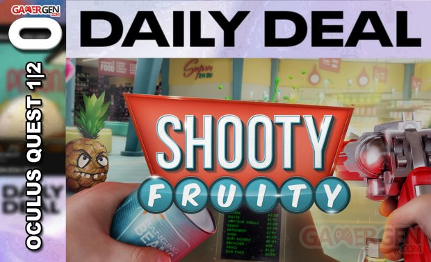Daily Deal Oculus Quest 2021.07.22   Shooty Fruity