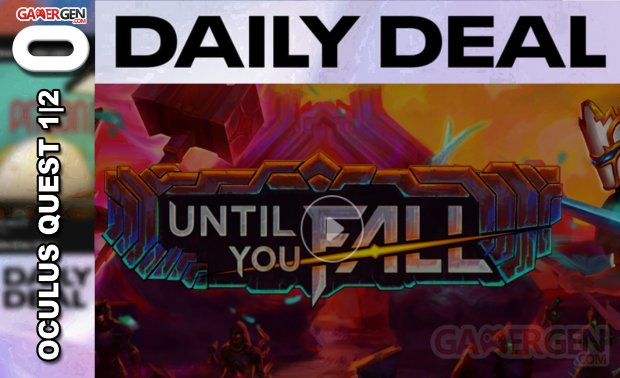 Daily Deal Oculus Quest 2021.08.01   Until you fall