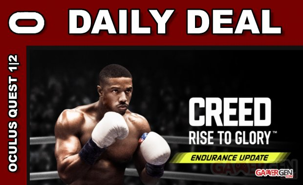 Daily Deal Oculus Quest 2021.08.20   Creed Rise to Glory