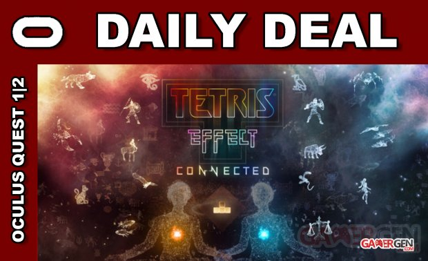 Daily Deal Oculus Quest 2021.08.22   Tetris Effect Connected