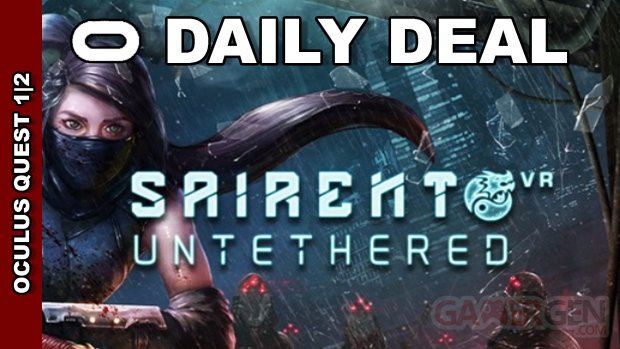 Daily Deal Oculus Quest 2021.08.30   Sairento Unthetered