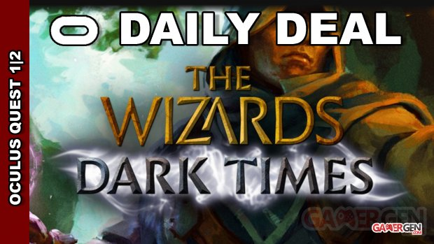 Daily Deal Oculus Quest 2021.09.03   The Wizards   Dark Times