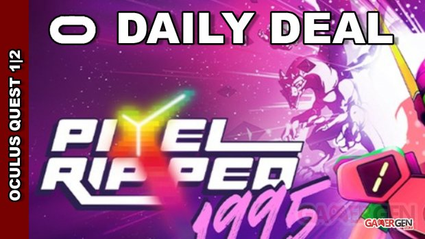 Daily Deal Oculus Quest 2021.09.06   Pixel Ripped 1995