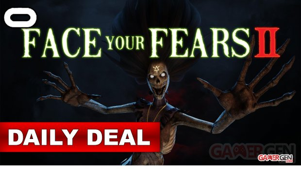 Daily Deal Oculus Quest 2021.09.10   Face your Fears II