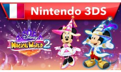 Disney Magical World 2 Bande annonce Nintendo 3DS