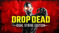Drop Dead 1
