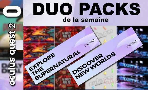 Duo packs de la semaine (18 02 2020)