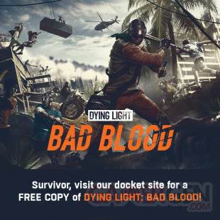 Dying Light Bad Blood free gratuit