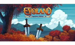 Evoland Legendary Edition images test impressions verdict note plus moins