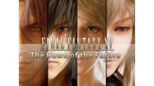 Final-Fantasy-XV-The-Dawn-of-the-Future-07-04-2018