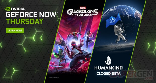 Geforce now guardians galaxy humankind Thursday June 17