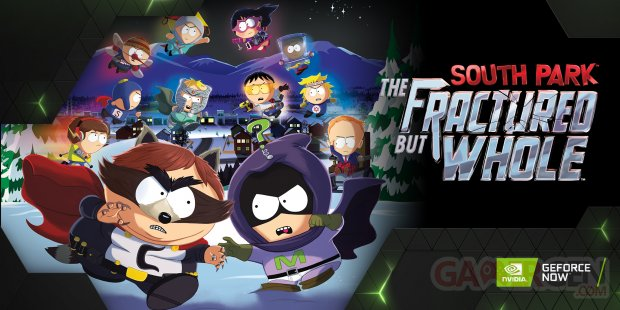 GeForce NOW Thursday South Park The Fractured But Whole