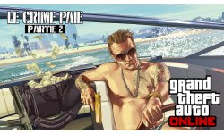 GTA Online Le Crime Paie Partie 2 08 07 2015 artwork