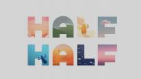 Half Half 1